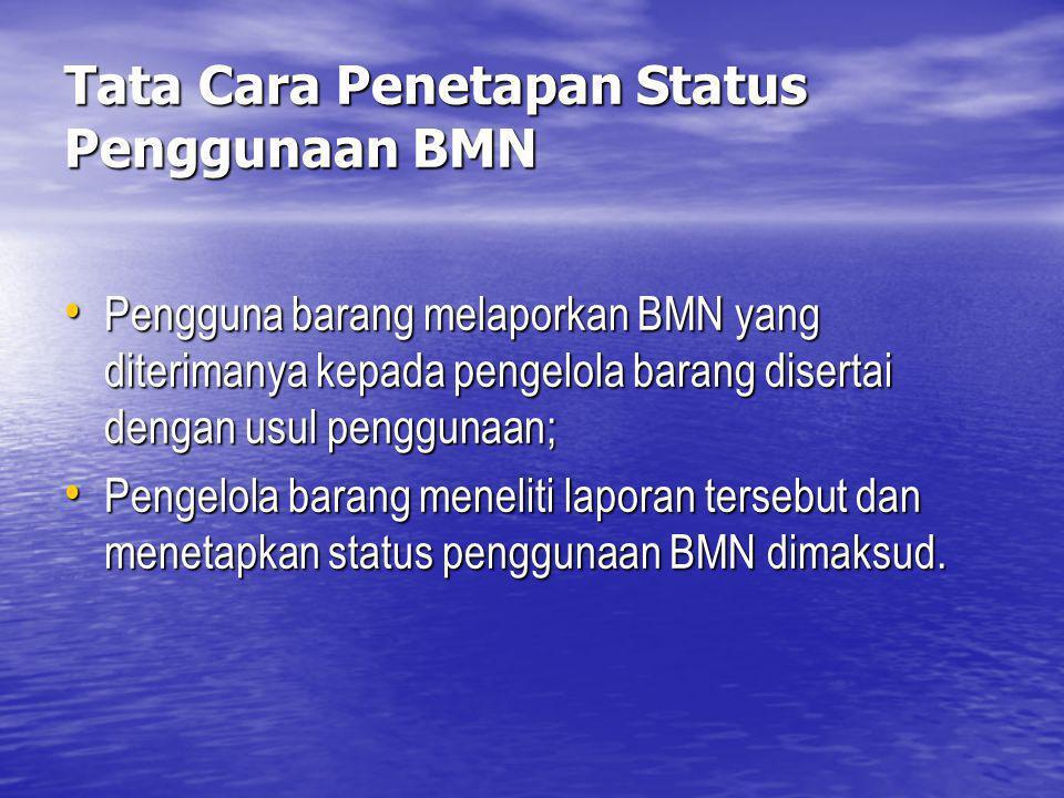Tata Cara Penetapan Status Penggunaan BMN