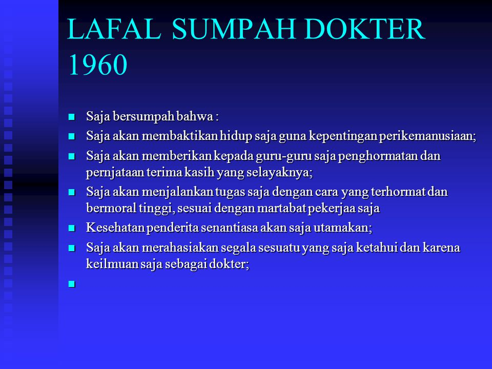 LAFAL SUMPAH DOKTER 1960 Saja bersumpah bahwa :