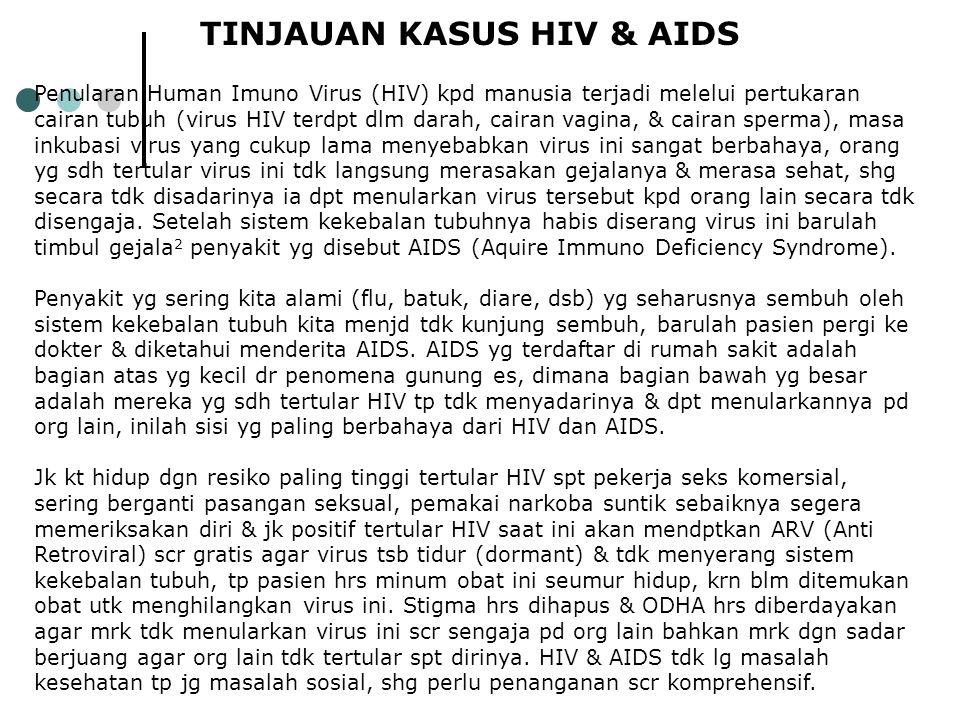 TINJAUAN KASUS HIV & AIDS