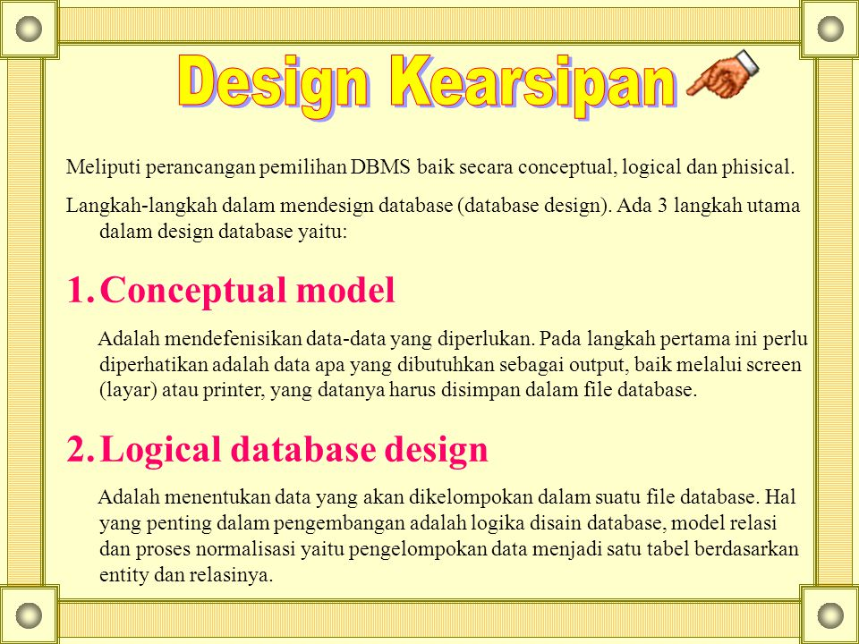 Design Kearsipan Conceptual model 2. Logical database design