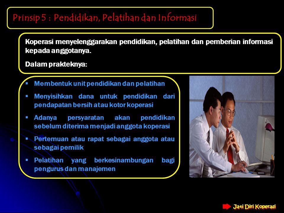 Prinsip 5 : Pendidikan, Pelatihan dan Informasi