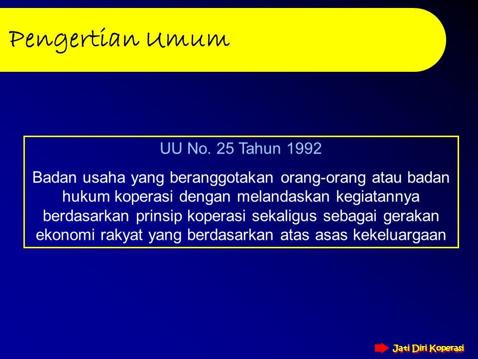 Pengertian Umum UU No. 25 Tahun 1992