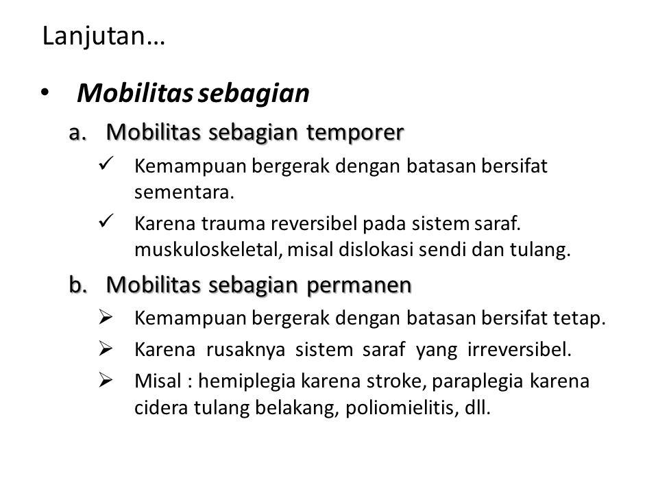 Lanjutan… Mobilitas sebagian Mobilitas sebagian temporer