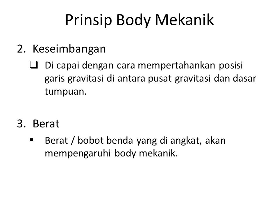 Prinsip Body Mekanik Keseimbangan Berat