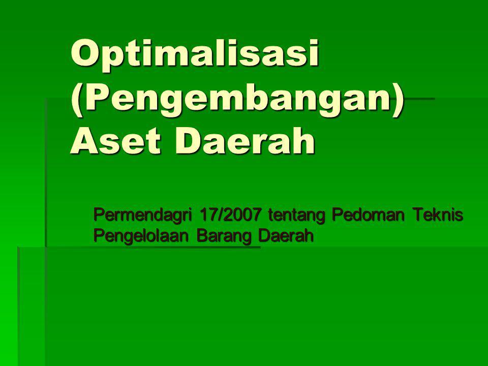 Optimalisasi (Pengembangan) Aset Daerah