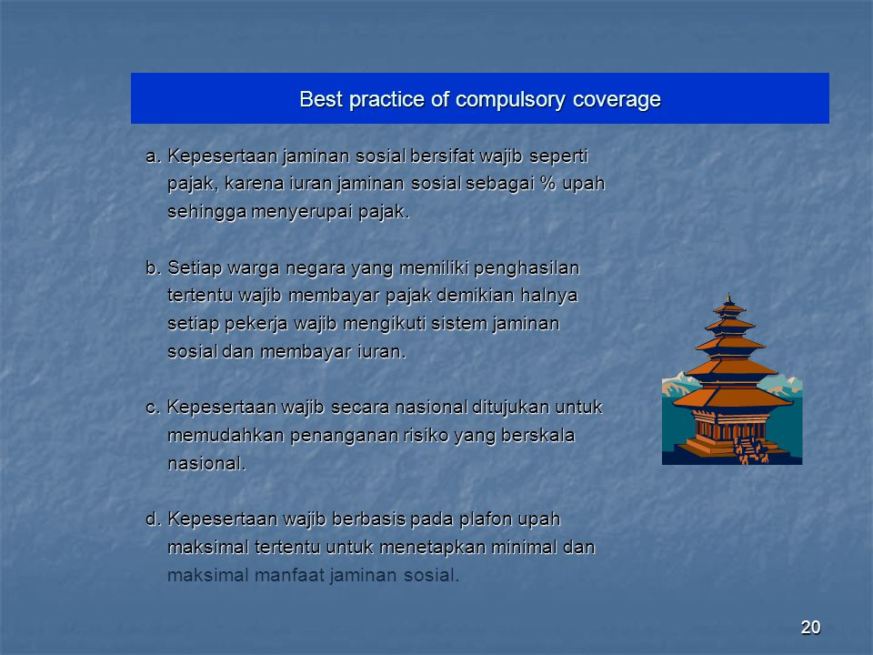 Best practice of compulsory coverage