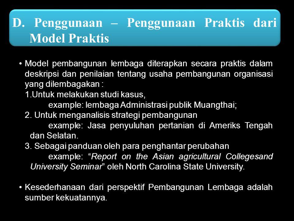 D. Penggunaan – Penggunaan Praktis dari Model Praktis