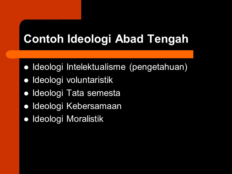 Contoh Ideologi Abad Tengah
