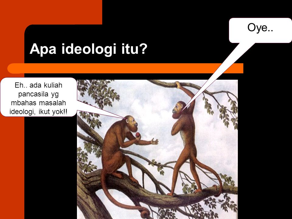 Eh.. ada kuliah pancasila yg mbahas masalah ideologi, ikut yok!!