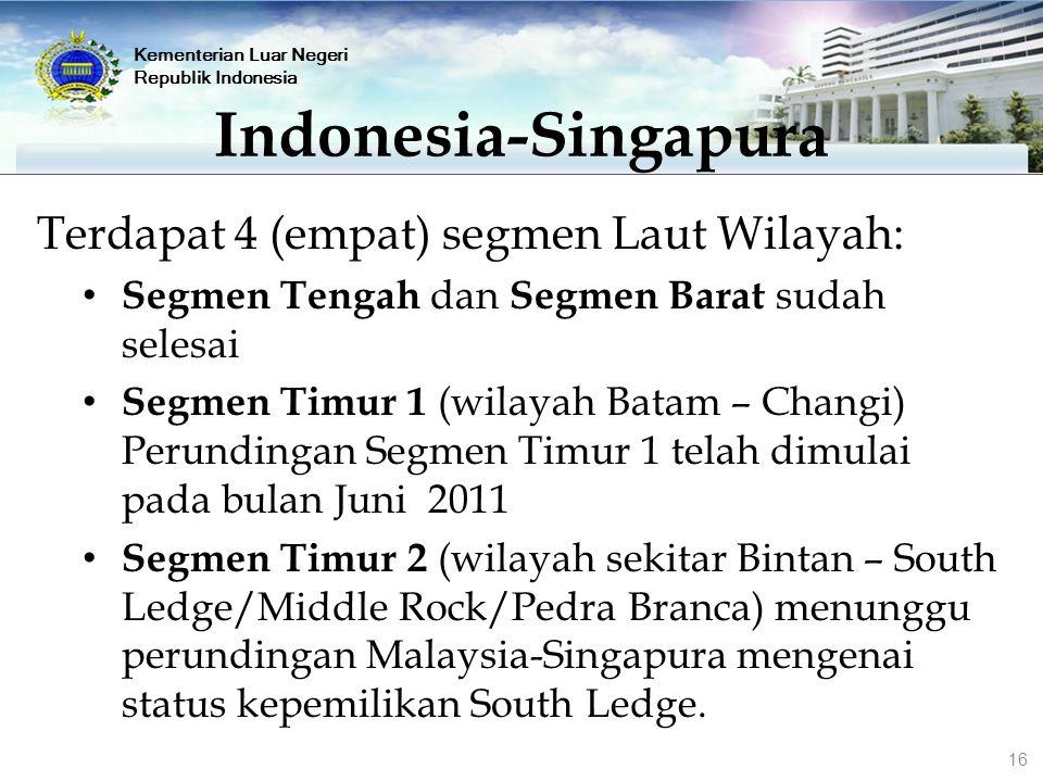 Indonesia-Singapura Terdapat 4 (empat) segmen Laut Wilayah: