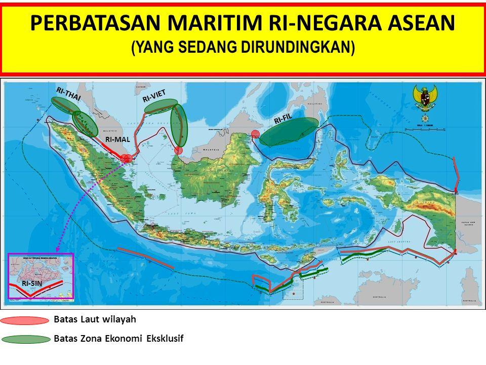 PERBATASAN MARITIM RI-NEGARA ASEAN (YANG SEDANG DIRUNDINGKAN)
