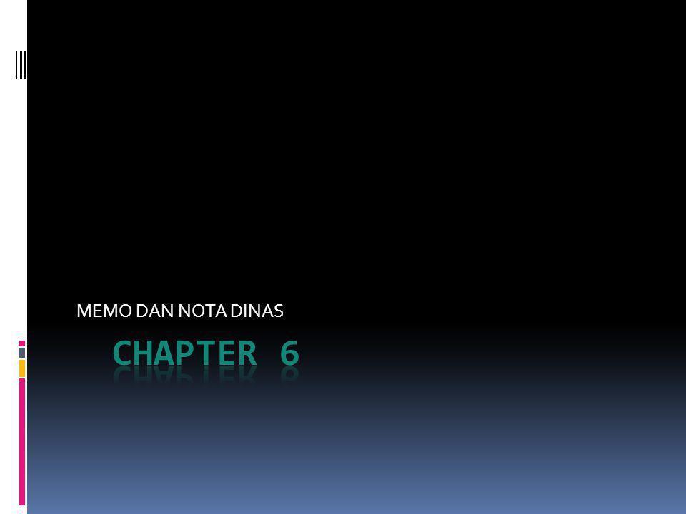 MEMO DAN NOTA DINAS CHAPTER 6