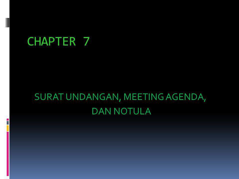 SURAT UNDANGAN, MEETING AGENDA, DAN NOTULA