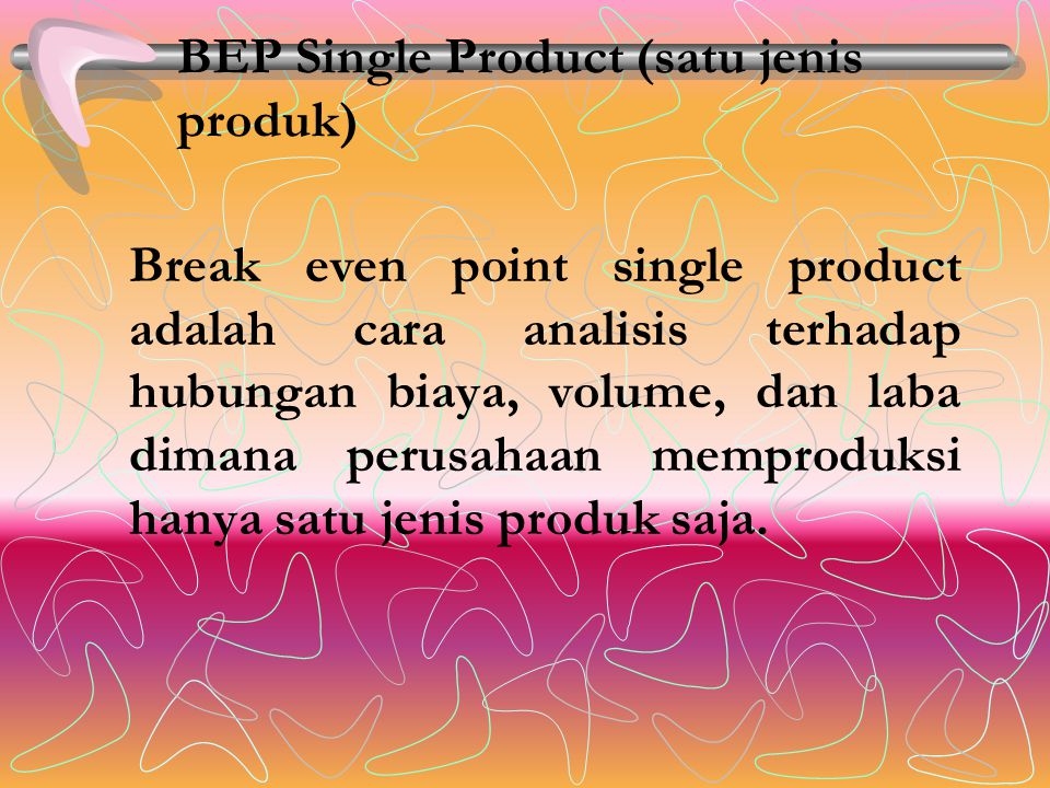 BEP Single Product (satu jenis produk)