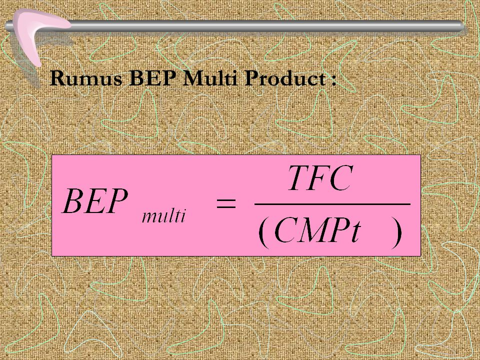 Rumus BEP Multi Product :