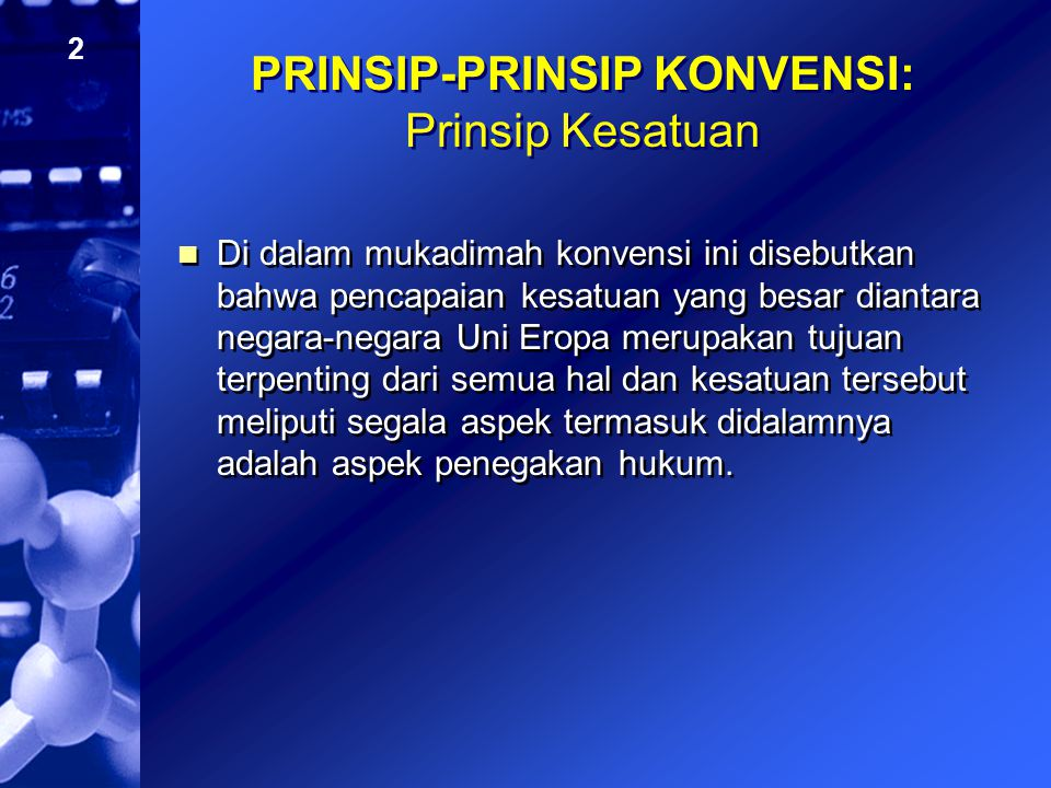 PRINSIP-PRINSIP KONVENSI: Prinsip Kesatuan