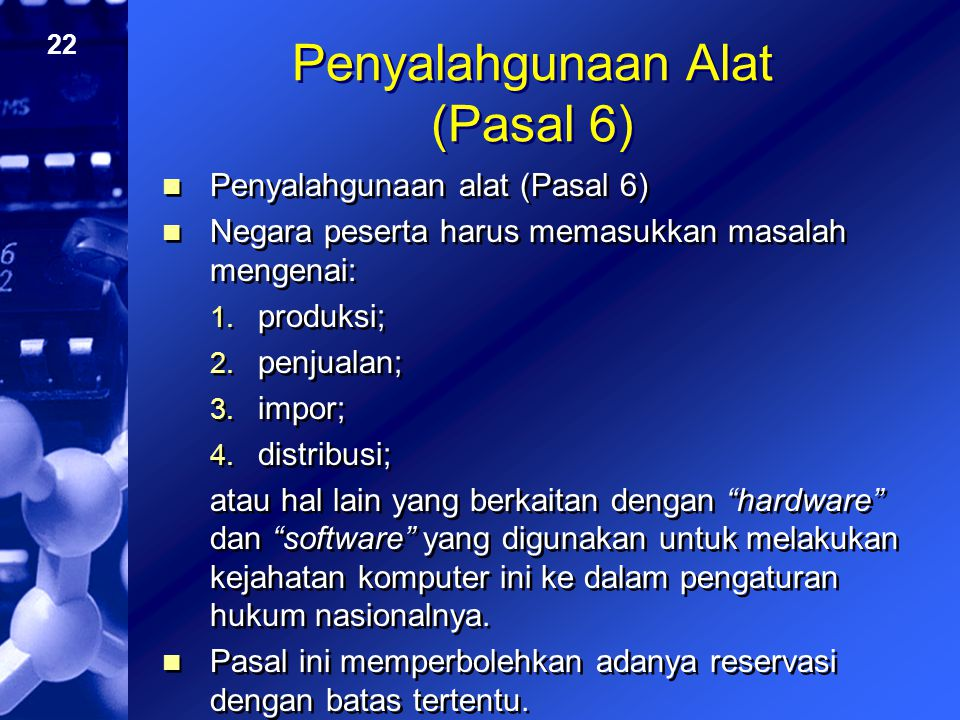 Penyalahgunaan Alat (Pasal 6)