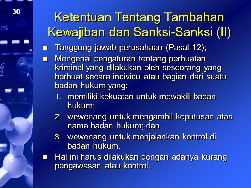Ketentuan Tentang Tambahan Kewajiban dan Sanksi-Sanksi (II)