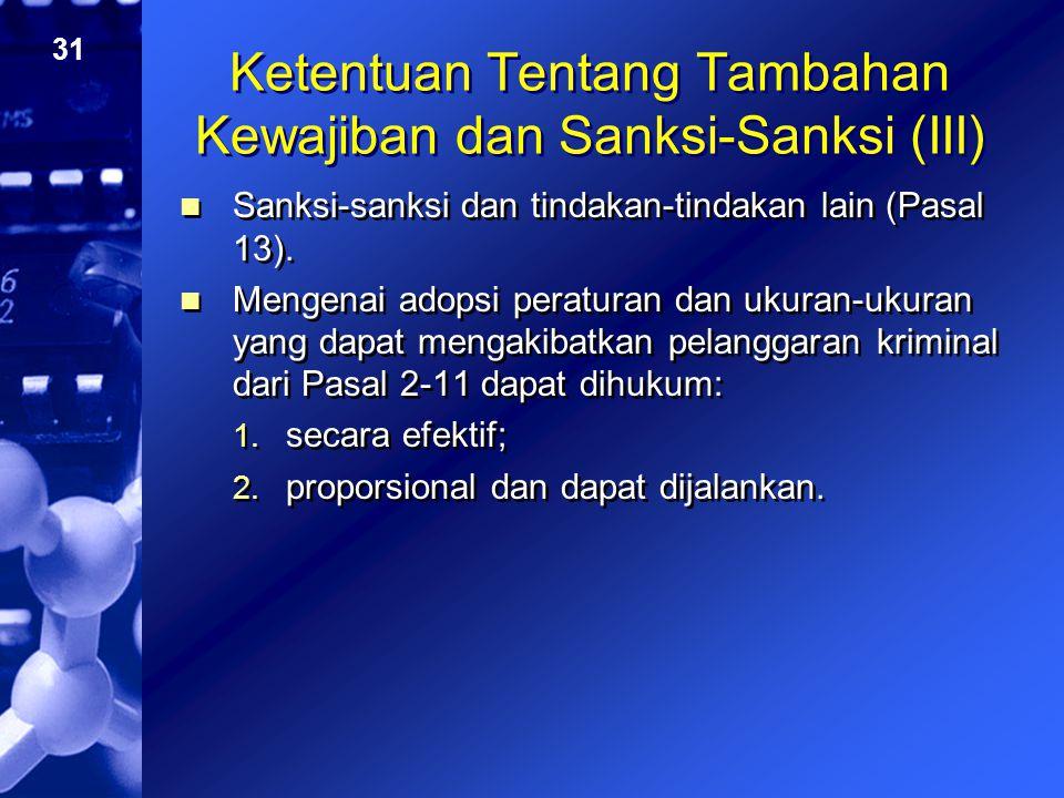 Ketentuan Tentang Tambahan Kewajiban dan Sanksi-Sanksi (III)