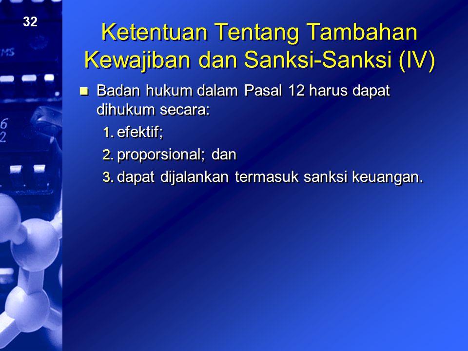 Ketentuan Tentang Tambahan Kewajiban dan Sanksi-Sanksi (IV)