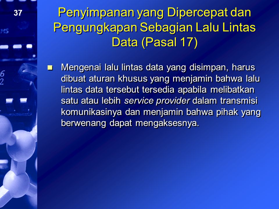 Penyimpanan yang Dipercepat dan Pengungkapan Sebagian Lalu Lintas Data (Pasal 17)