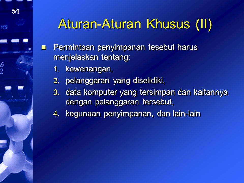 Aturan-Aturan Khusus (II)