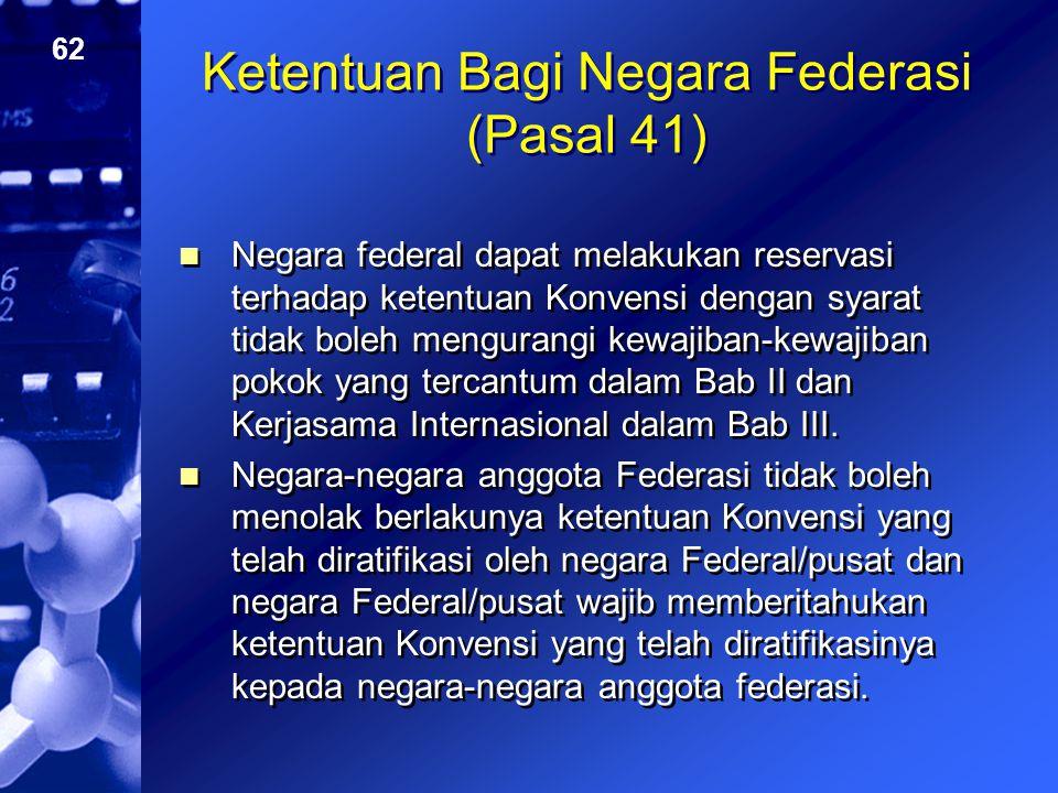 Ketentuan Bagi Negara Federasi (Pasal 41)