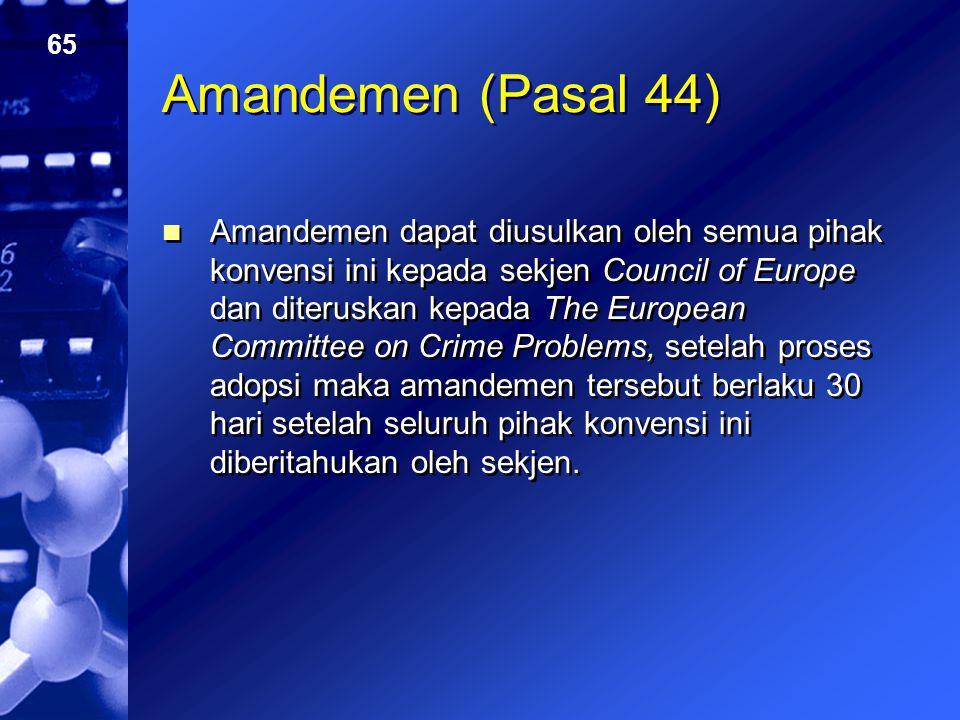 Amandemen (Pasal 44)