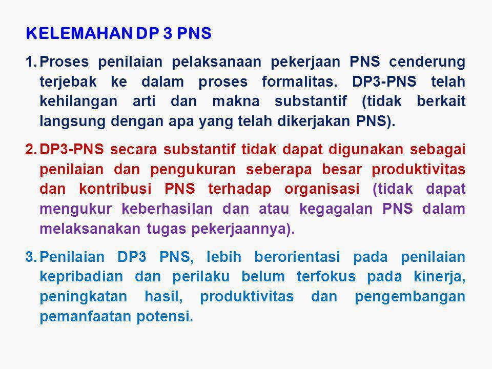 KELEMAHAN DP 3 PNS