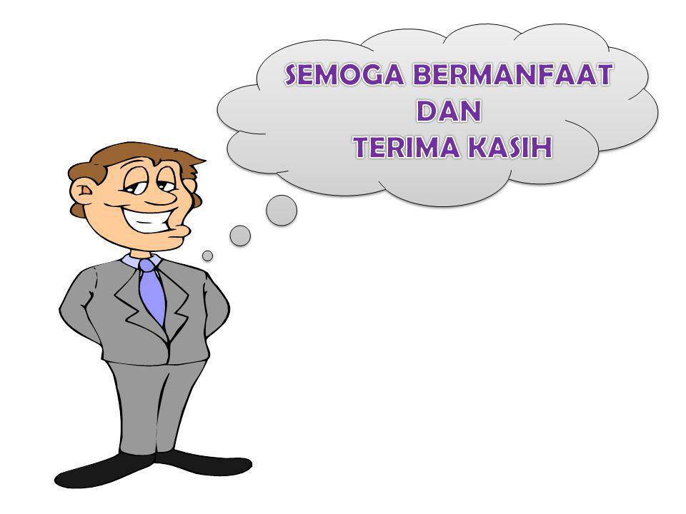 SEMOGA BERMANFAAT DAN TERIMA KASIH