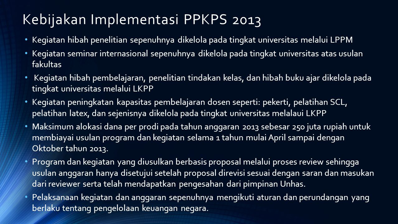 Kebijakan Implementasi PPKPS 2013