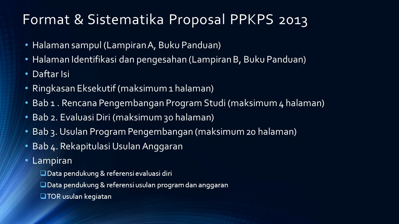 Format & Sistematika Proposal PPKPS 2013
