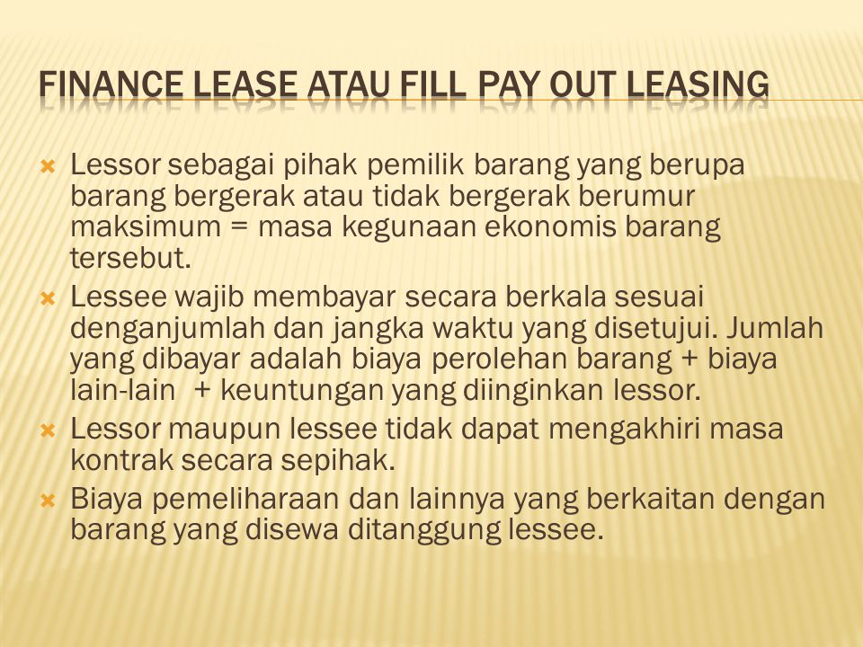 Finance Lease atau Fill Pay Out Leasing
