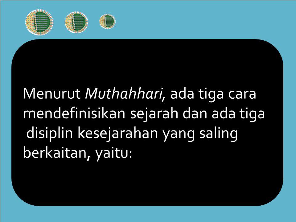 Menurut Muthahhari, ada tiga cara