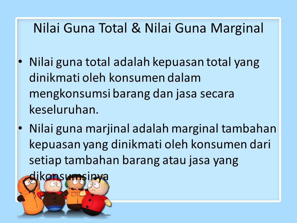 Nilai Guna Total & Nilai Guna Marginal