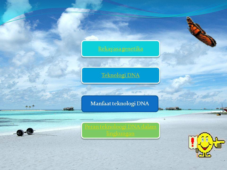 Peran teknoloogi DNA dalam lingkungan