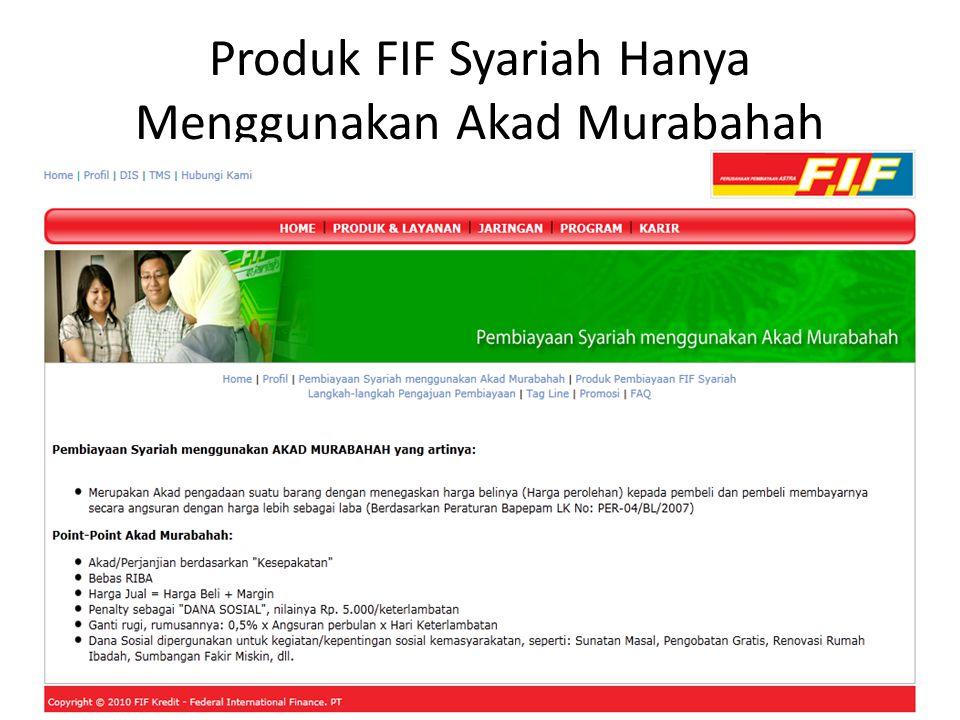 Produk FIF Syariah Hanya Menggunakan Akad Murabahah
