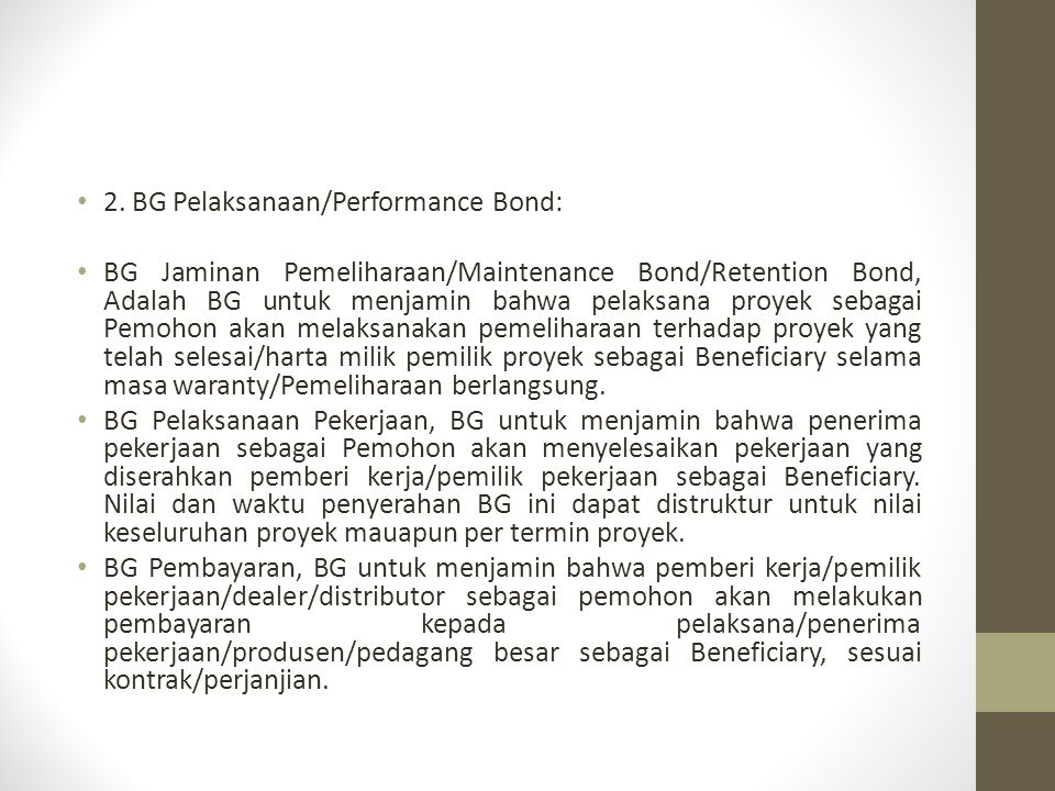 2. BG Pelaksanaan/Performance Bond: