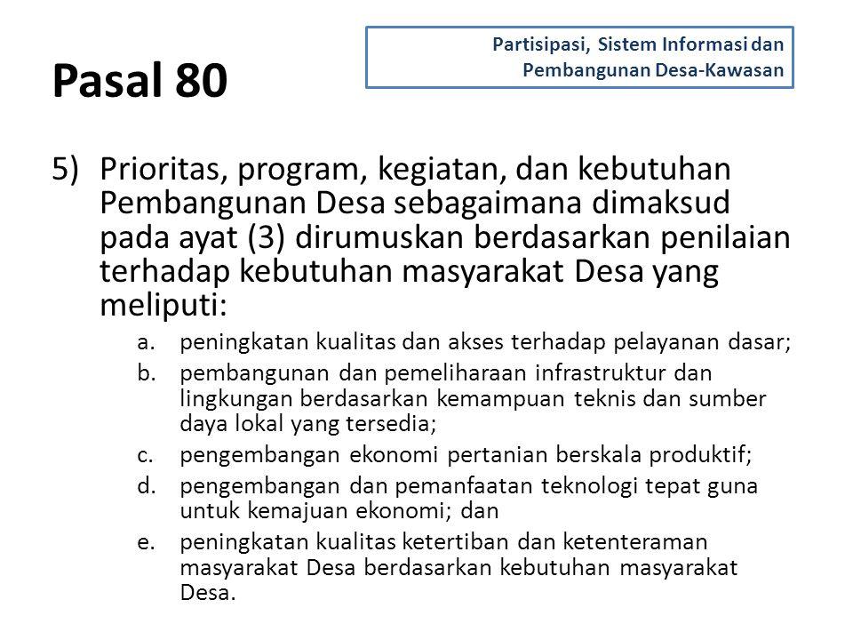 Pasal 80 Partisipasi, Sistem Informasi dan Pembangunan Desa-Kawasan.