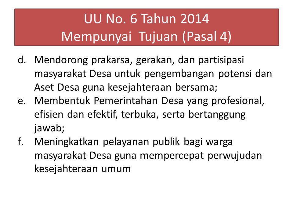 UU No. 6 Tahun 2014 Mempunyai Tujuan (Pasal 4)
