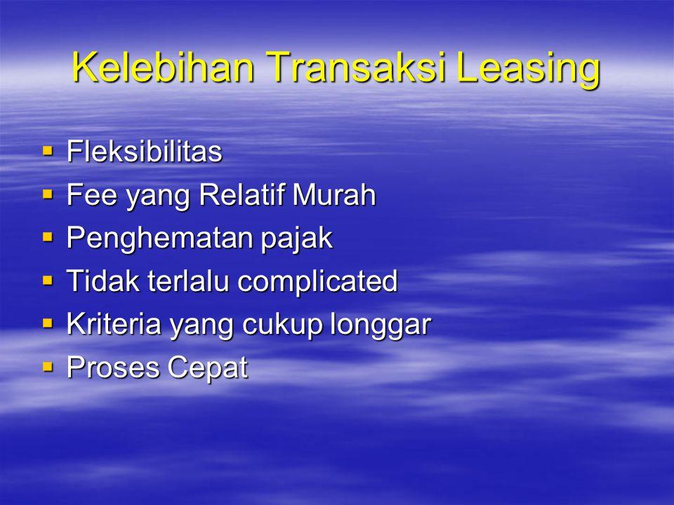 Kelebihan Transaksi Leasing