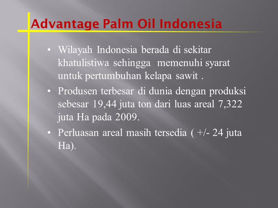 Advantage Palm Oil Indonesia