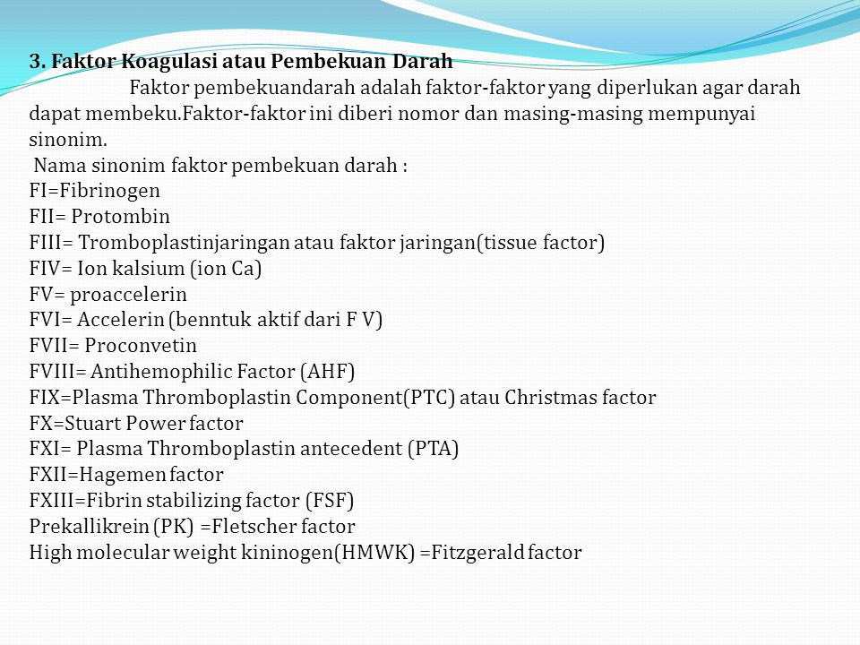 3. Faktor Koagulasi atau Pembekuan Darah