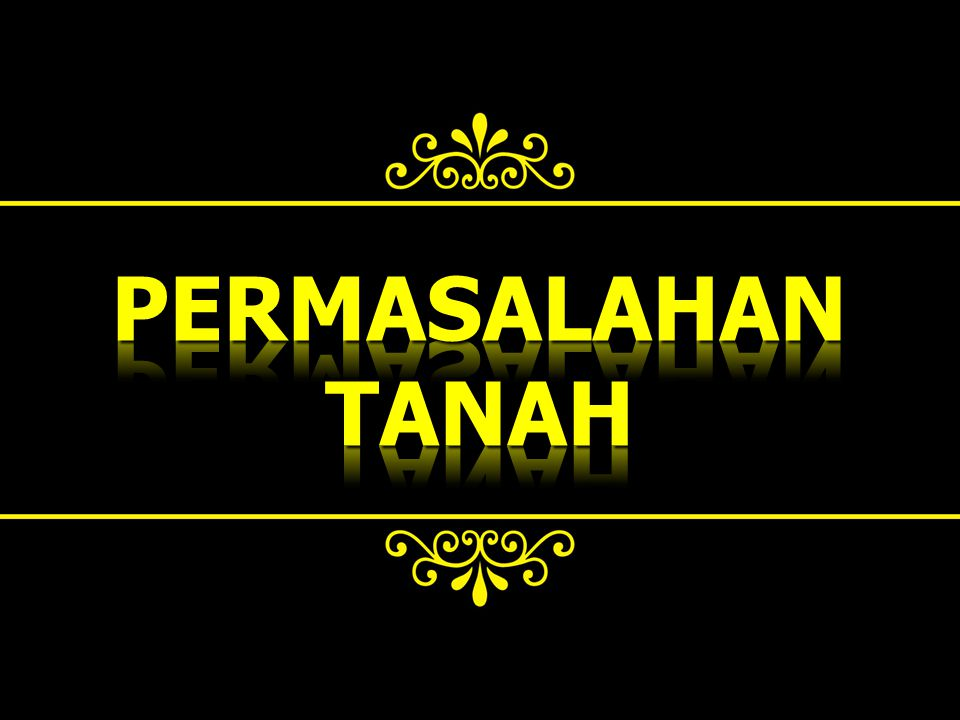 PERMASALAHAN TANAH