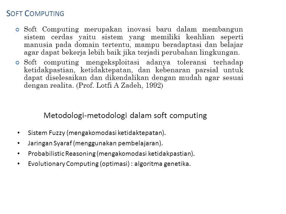 Metodologi-metodologi dalam soft computing