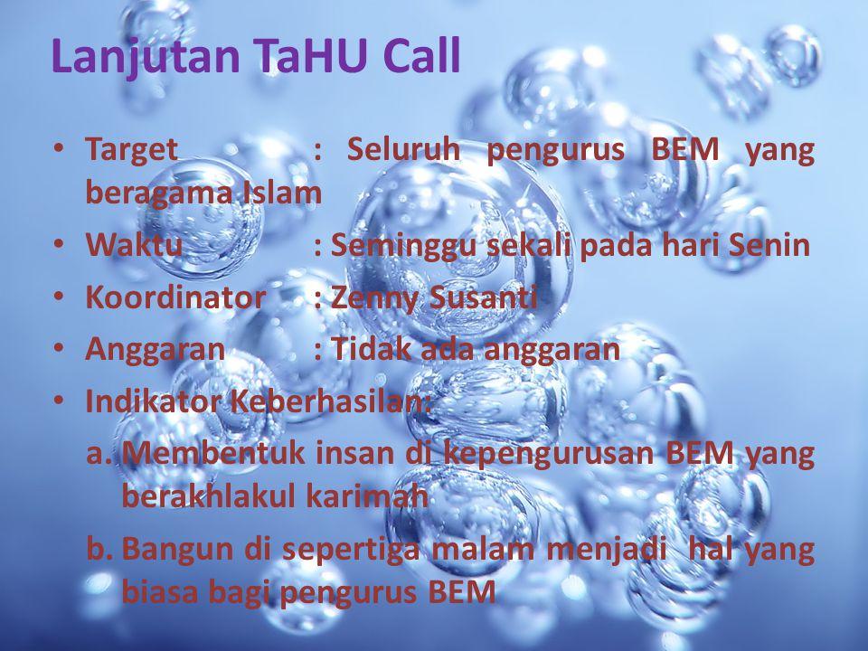 Lanjutan TaHU Call Target : Seluruh pengurus BEM yang beragama Islam