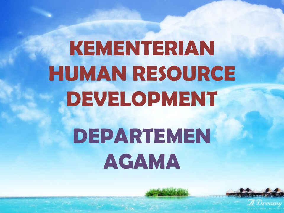 KEMENTERIAN HUMAN RESOURCE DEVELOPMENT