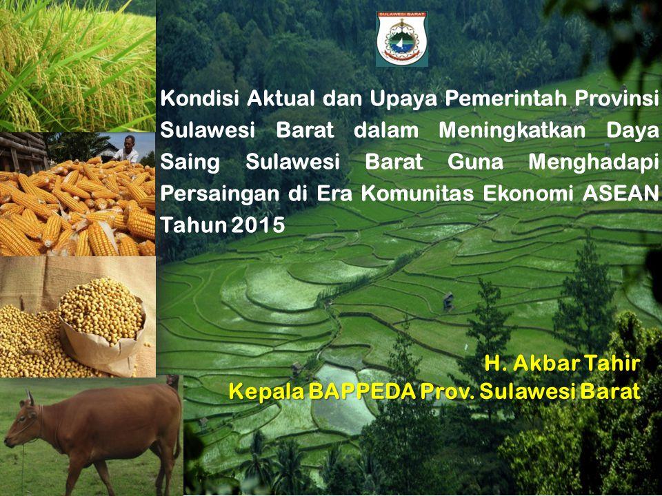 Kondisi Aktual dan Upaya Pemerintah Provinsi Sulawesi Barat dalam Meningkatkan Daya Saing Sulawesi Barat Guna Menghadapi Persaingan di Era Komunitas Ekonomi ASEAN Tahun 2015