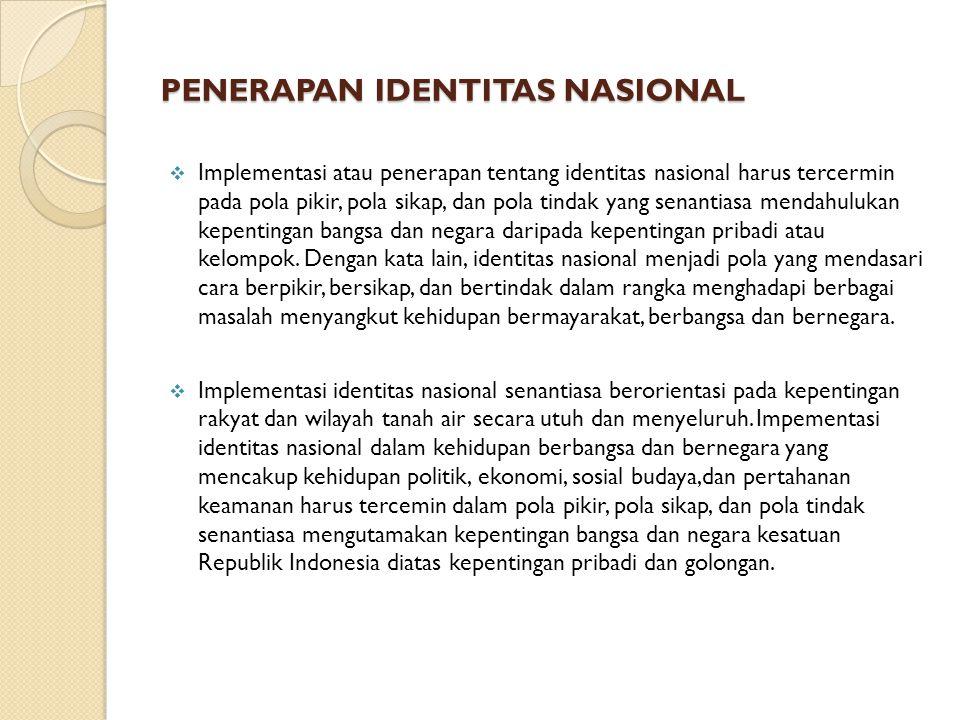 PENERAPAN IDENTITAS NASIONAL