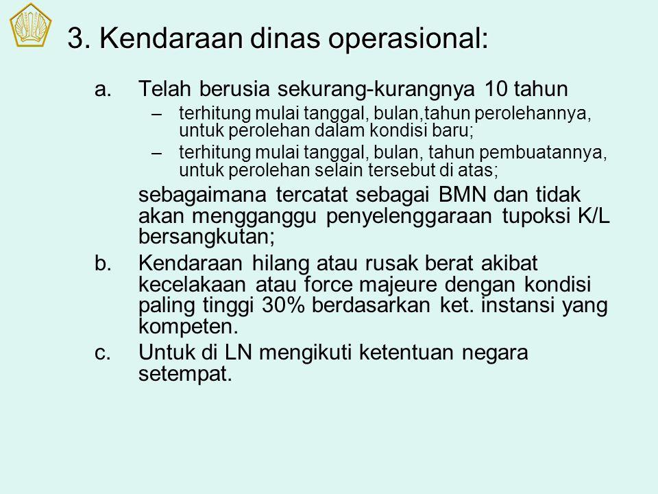 3. Kendaraan dinas operasional: